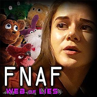 FNAF: Web of Lies (feat. Adriana Figueroa & Casey Dwyer)