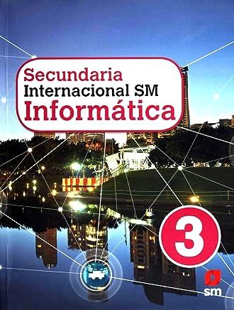 Secundaria Internacional SM Informática 3