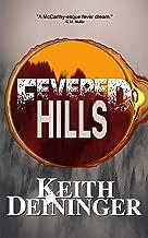 Fevered Hills (The Fever Trilogy, Book 1)