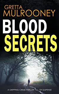 BLOOD SECRETS a gripping crime thriller full of suspense