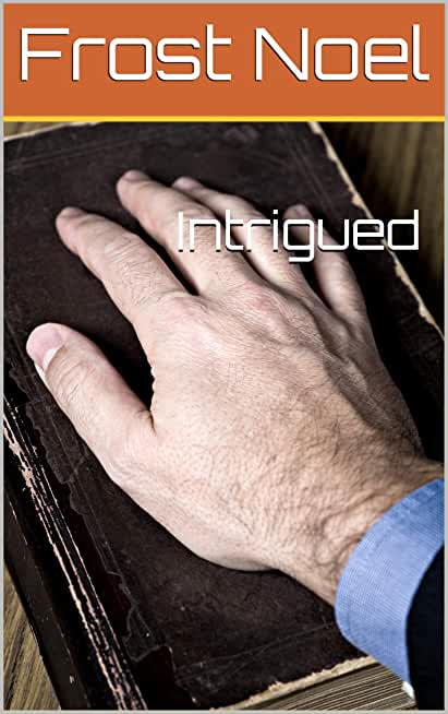 Intrigued (English Edition)
