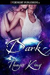 Dark (Princesses Book 3) Kindle Edition
