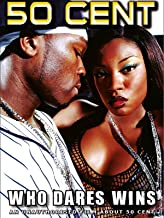 50 Cent - Who Dares Wins Unauthorized