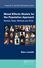 Mixed Effects Models for the Population Approach: Models, Tasks, Methods and Tools (Chapman & Hall/CRC Biostatistics Series Book 66)