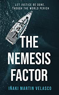 The Nemesis Factor: The gripping new 2020 international crime thriller (English Edition)