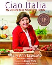 Download Ciao Italia: My Lifelong Food Adventures in Italy PDF