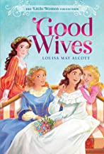 Good Wives (2) (The Little Women Collection)