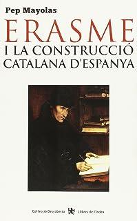 Erasme i la construcció catalana d'Espanya (Descoberta)