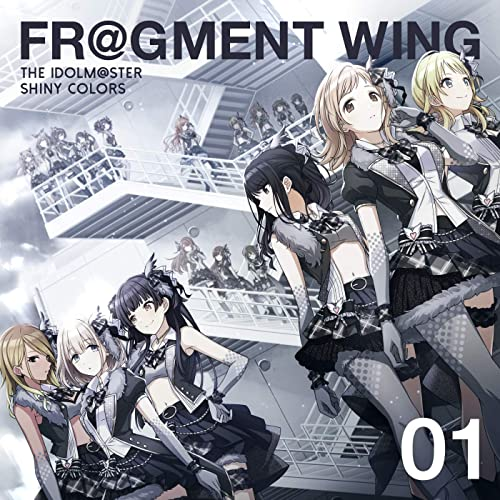 THE IDOLM@STER SHINY COLORS FR@GMENT WING 01