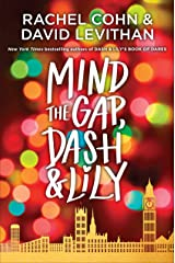 Mind the Gap, Dash & Lily (Dash & Lily Series Book 3) Kindle Edition