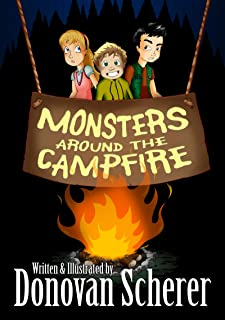Best Monsters Around the Campfire: 6 Illustrated Stories for Kids Who Aren