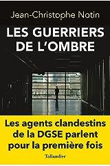 Les guerriers de l'ombre (ACTUALITE SOCIETE) Format Kindle