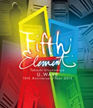 Takashi Utsunomiya U_WAVE 10th Anniversary Tour 2015 FIFTH ELEMENT [Blu-ray]