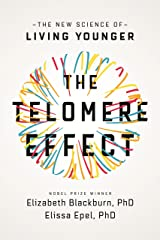 The Telomere Effect: A Revolutionary Approach to Living Younger, Healthier, Longer (English Edition) Formato Kindle