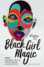 The BreakBeat Poets Vol. 2: Black Girl Magic (English Edition)