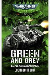 Green and Grey (Warhammer 40,000) Kindle Edition
