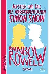 Aufstieg und Fall des außerordentlichen Simon Snow, Roman (Reihe Hanser) (German Edition) Format Kindle