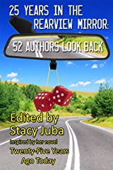 25 Years in the Rearview Mirror: 52 Authors Look Back (English Edition) Format Kindle