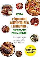 Équilibre alimentaire à l'Africaine: 6 règles-clefs pour y arriver !