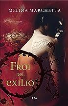 Froi del exilio: Crónicas de Lumatere II (FICCIÓN YA nº 2) (Spanish Edition)