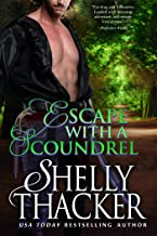 Escape with a Scoundrel (Escape with a Scoundrel Series Book 1) (English Edition)