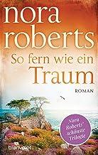 So fern wie ein Traum: Roman (Die Templeton-Trilogie 3) (German Edition)