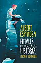 Finales que merecen una historia: Lo que perdimos en el fuego renacerá en las cenizas (Best Seller)