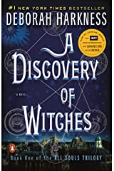 A Discovery of Witches: A Novel (All Souls Trilogy, Book 1) Kindle Edition