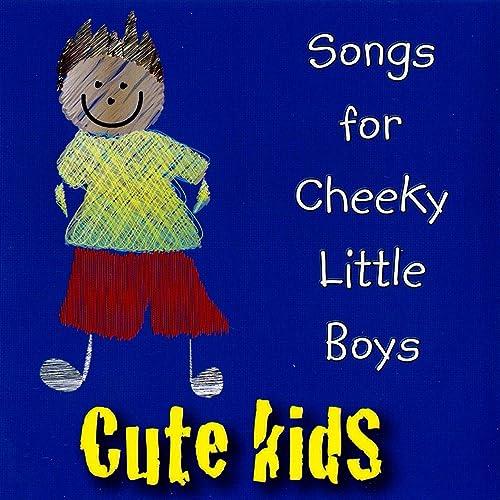 Songs for Cheeky Little Boys
