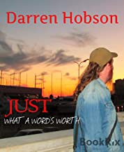 Just What A Word's Worth (English Edition)