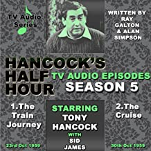 Hancock's Half Hour - The Train Journey & The Cruise