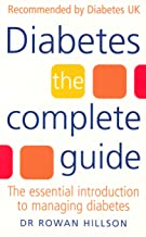 Diabetes: The Complete Guide - The Essential Introduction to Managing Diabetes (English Edition)
