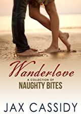 Wanderlove: A Collection of Naughty Bites Kindle Edition