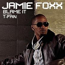 Blame It [Explicit]