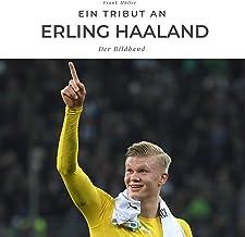 Ein Tribut an Erling Haaland: Der Bildband