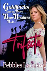 Goldilocks and the Three Bear Brothers: Trifecta (Naughty Goldie Book 2) Kindle Edition