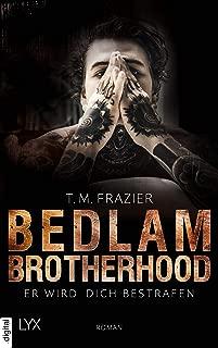 Bedlam Brotherhood - Er wird dich bestrafen (German Edition)