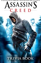 Quizzes Fun Facts Assassins Creed Trivia Book: Totally Awesome Trivia Questions Assassins Creed Creativity & Relaxation