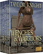 Wenches and Warriors Box set 3: Rise of the Huntress