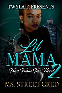 Lil Mama 2: Tales From The Hood