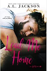 Lead Me Home (Fight for Me Book 3) Kindle Edition