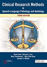 Clinical Research Methods in Speech-Language Pathology and Audiology, Third Edition