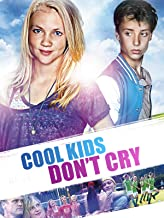 Best cool kids don t cry full movie english Reviews