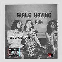 Girls Having Fun [Explicit]