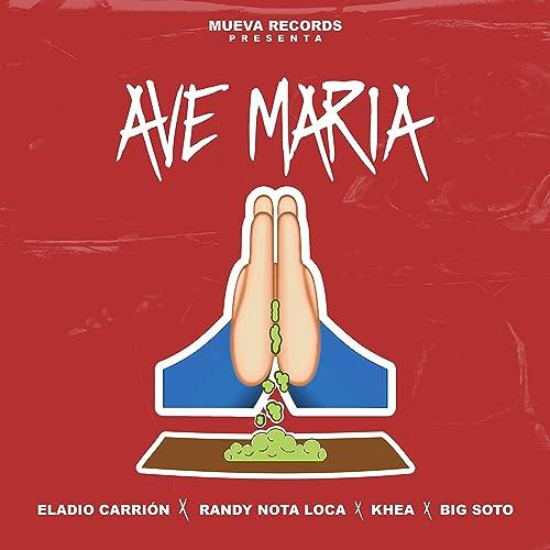 Ave Maria [Explicit]