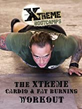 Xtreme Boot Camps Cardio & Fat Burning Workout