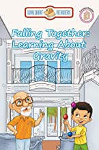 Falling Together: Learning about Gravity (Schoolhouse Lane)