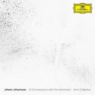 Johann Johannsson: 12 Conversations With Thilo Heinzmann