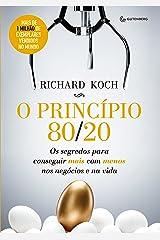 O princípio 80/20: Os segredos para conseguir mais com menos nos negócios e na vida (Portuguese Edition) Kindle Edition