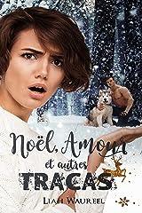 Noël, amour, et autres tracas (Romance) Format Kindle